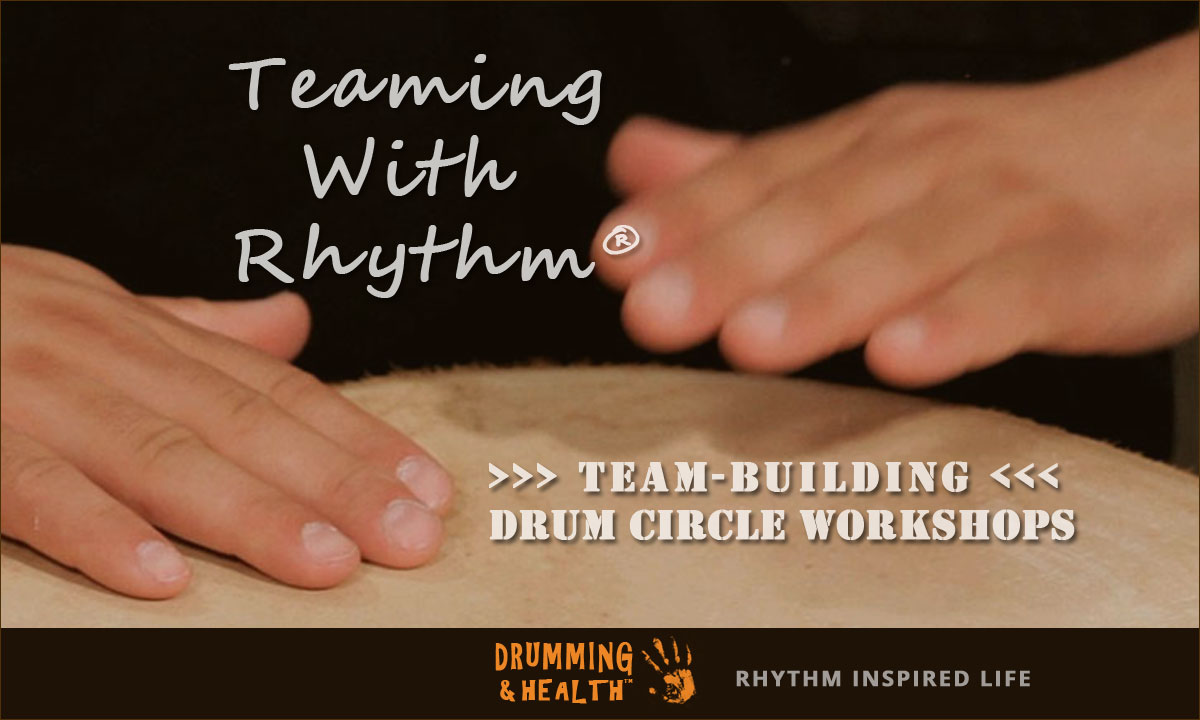 Teaming With Rhythm Team-Building Drum Circle Workshops